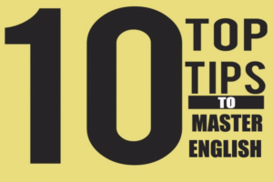 Master English – top 10 tips
